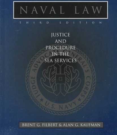 9781557504623: Naval Law: Justice and Procedure in the Sea Services