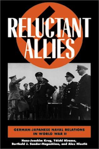 9781557504654: Reluctant Allies: German-Japanese Naval Relations in World War II