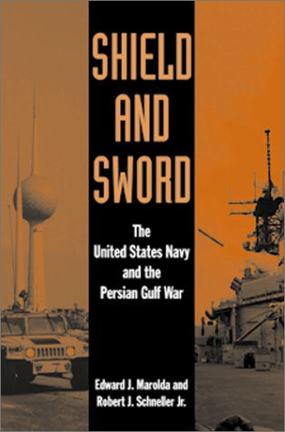 9781557504852: Shield and Sword: The United States Navy and the Persian Gulf War