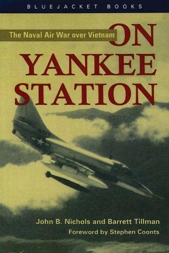 9781557504951: On Yankee Station: The Naval Air War over Vietnam (Bluejacket Books)