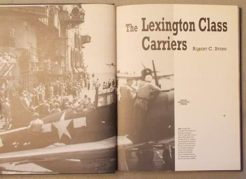 9781557505033: The Lexington Class Carriers
