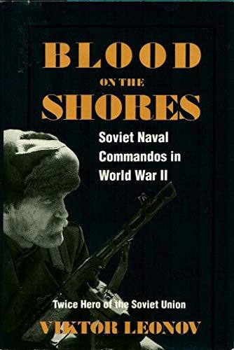9781557505064: Blood on the Shores: Soviet Naval Commandos in World War II