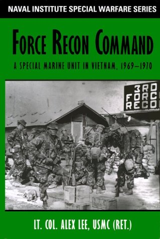 9781557505132: Force Recon Command: A Special Marine Unit in Vietnam, 1969-1970 (Naval Institute Special Warfare Series)