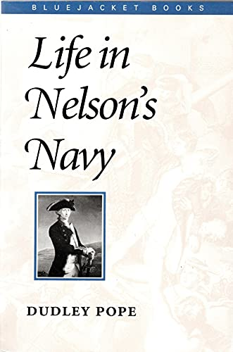 9781557505163: Life in Nelson's Navy (Bluejacket Books)