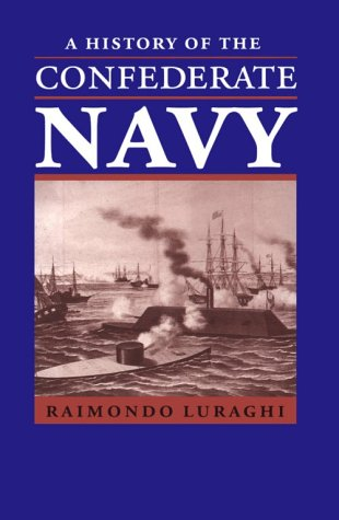 9781557505279: A History of the Confederate Navy