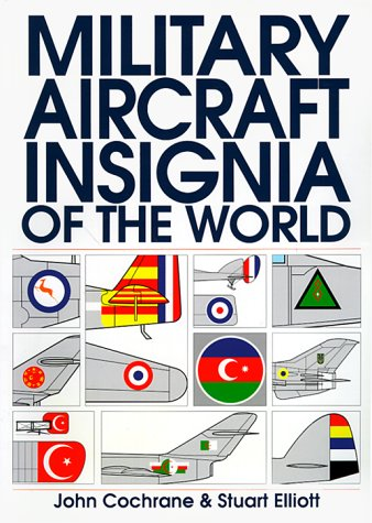 9781557505422: Military Aircraft Insignia of the World (The Putnam Aviation Series)