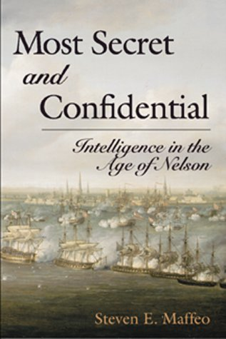 9781557505453: Most Secret and Confidential: Intelligence in the Age of Nelson
