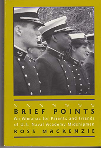 9781557505651: Brief Points: An Almanac for Parents and Friends of U.S. Naval Academy Midshipmen