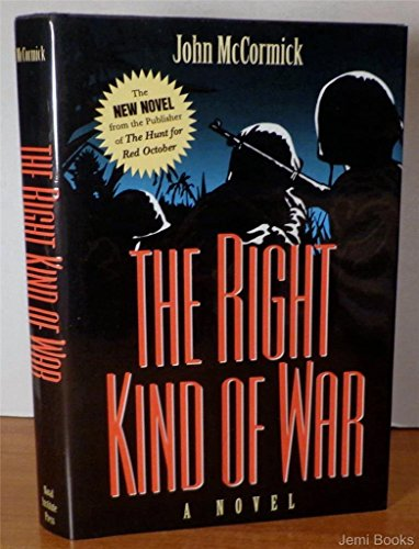 The Right Kind of War (1557505748) by McCormick, John