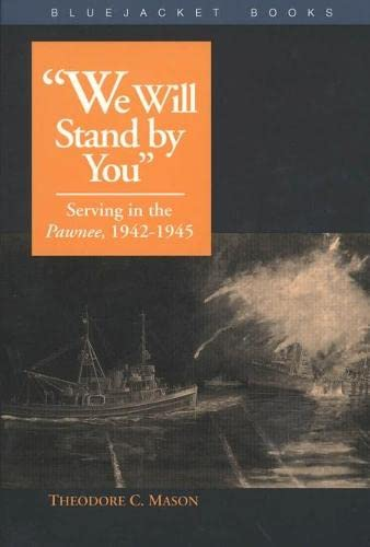 "We Will Stand by You"": Serving in: Theodore C. Mason"