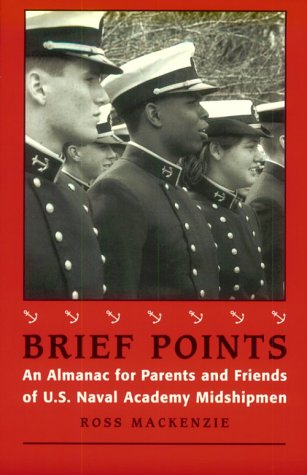 9781557505842: Brief Points: An Almanac for Parents and Friends of U.S. Naval Academy Midshipmen