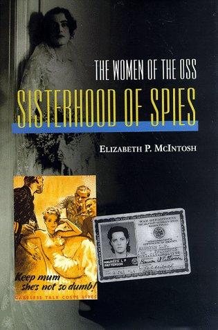 Sisterhood of Spies: The Women of the OSS: McIntosh, Elizabeth P.