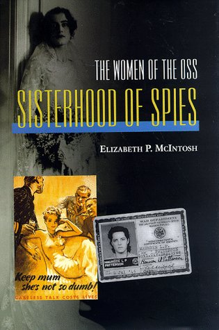 Sisterhood of Spies: The Women of the OSS
