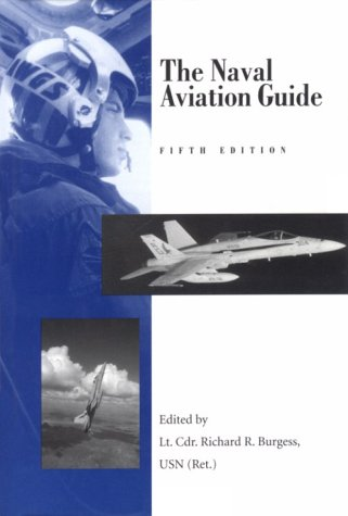 9781557506115: The Naval Aviation Guide