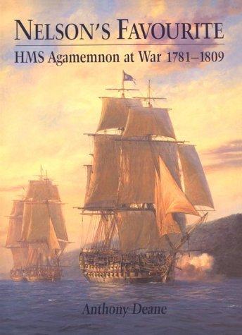 9781557506207: Nelson's Favourtie: HMS Agamemnon, 1781-1809
