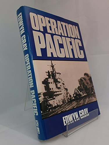 9781557506504: Operation Pacific: The Royal Navy's War Against Japan, 1941-1945