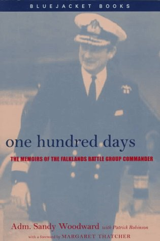 9781557506528: One Hundred Days: The Memoirs of the Falklands Battle Group Commander (Bluejacket Books Series)