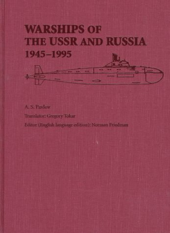 9781557506719: Warships of the USSR and Russia 1945-1995