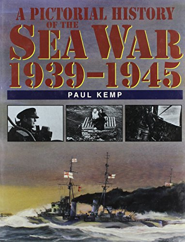 9781557506740: A Pictorial History of the Sea War, 1939-1945