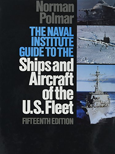 The Naval Institute Guide to the Ships and Aircraft of the U.S. Fleet (15th edition)