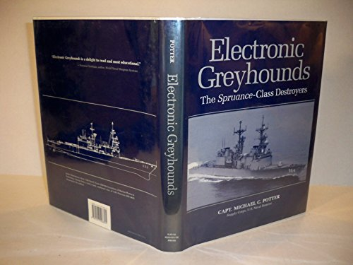 9781557506825: Electronic Greyhounds: The Spruance-Class Destroyers