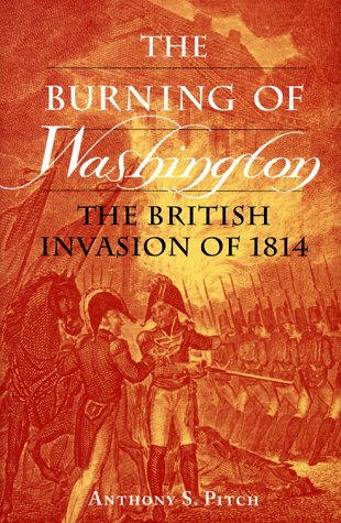 Burning of Washington: British Invasion of 1814.