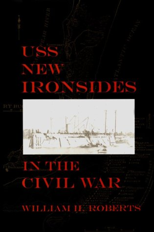 USS New Ironsides in the Civil War