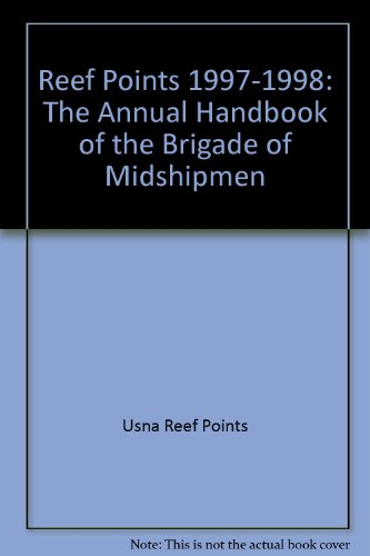 9781557507099: Reef Points 1997-1998: The Annual Handbook of the Brigade of Midshipmen
