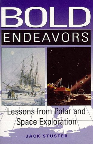 9781557507495: Bold Endeavors : Lessons from Polar and Space Exploration