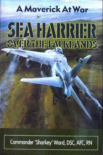 9781557507563: Sea Harrier over the Falklands: A Maverick at War