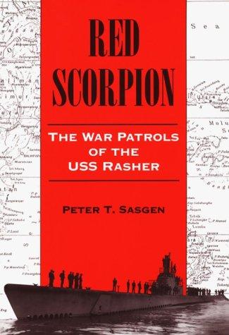 9781557507600: Red Scorpion: The War Patrols of the Uss Rasher
