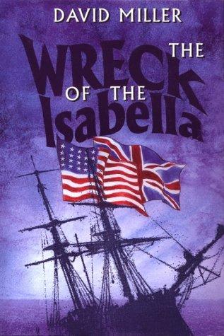 Wreck of the Isabella: Miller, David