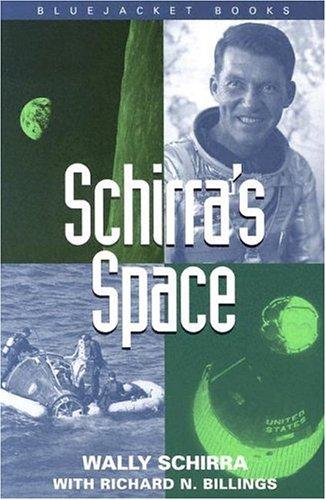 9781557507921: Schirra's Space (Bluejacket Books)