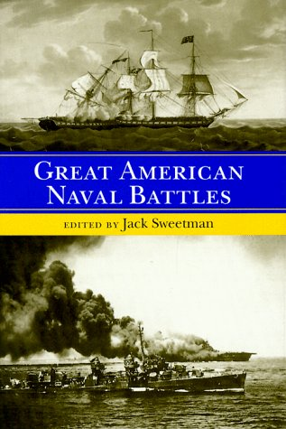9781557507945: Great American Naval Battles