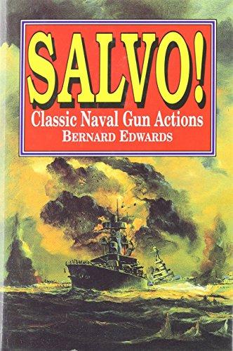 9781557507969: Salvo!: Classic Naval Gun Actions