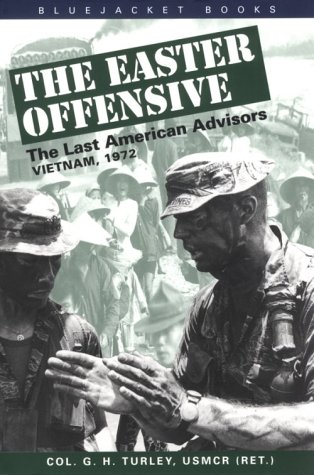 9781557508300: The Easter Offensive,: Vietnam, 1972 (Bluejacket Books)