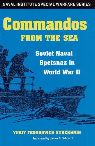 9781557508324: Commandos from the Sea: Soviet Naval Spetsnaz in World War II (Naval Institute Special Warfare Series)