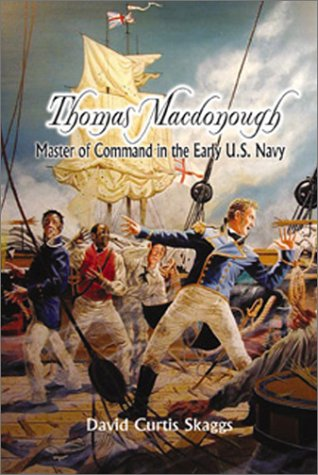 9781557508393: Thomas MacDonough: Master of Command in the Early U.S. Navy (Library of Naval Biography)