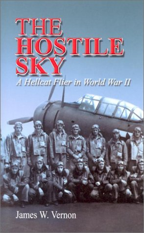 9781557508652: The Hostile Sky: A Hellcat Flyer in World War II