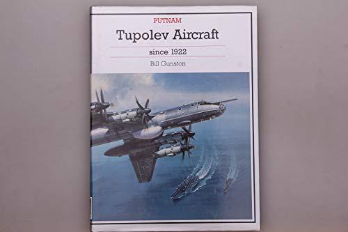 9781557508829: Tupolev Aircraft Since 1922 (Putnam Aeronautical Books)