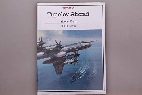 9781557508829: Tupolev Aircraft Since 1992 (Putnam Aeronautical Books)
