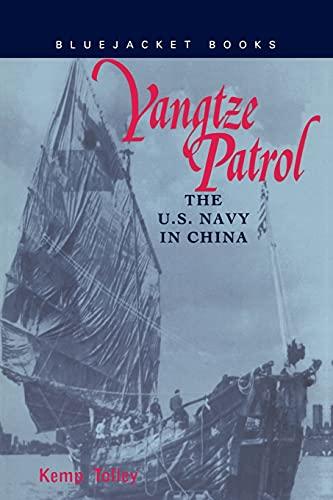 9781557508836: Yangtze Patrol: The U.S. Navy in China