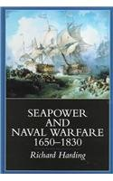 9781557508898: Seapower and Naval Warfare, 1650-1830