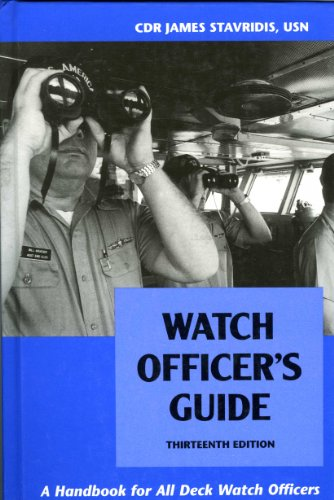 Watch Officer's Guide: A Handbook for All Deck Watch Officers: Stavridis, James