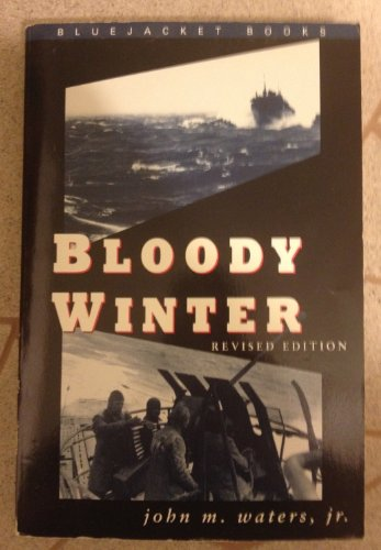9781557509123: Bloody Winter (Bluejacket Books)