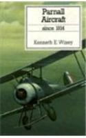 9781557509307: Parnall Aircraft Since 1914 (Putnam Aviation Series)