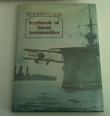 Woodhouse's Textbook of Naval Aeronautics