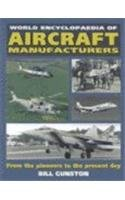 9781557509390: World Encyclopedia of Aircraft Manufacturers: From the Pioneers to the Present Day