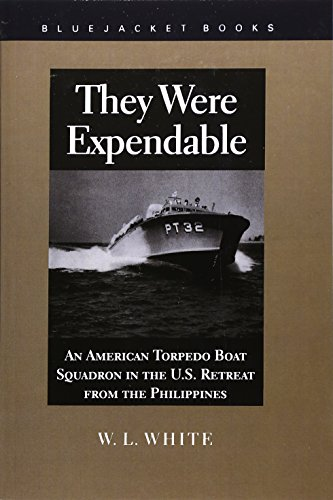 9781557509482: They Were Expendable: American Torpedo Boat Squadron in the U.S. Retreat from the Philippines (Bluejacket Books)