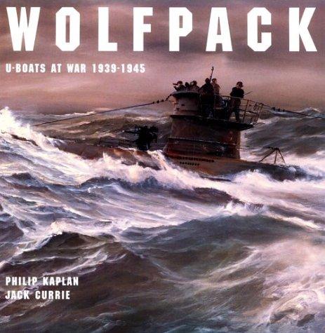 9781557509543: Wolfpack: U-Boats at War, 1939-1945